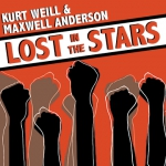 Kurt Weill's  Lost in the Stars