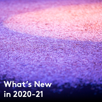What's New in 2020-21